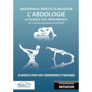 dvd bernardette de gasquet l 39 abdologie initiation. Black Bedroom Furniture Sets. Home Design Ideas