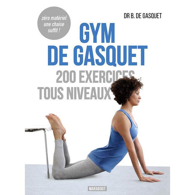 Gym de gasquet faire de la gym chez soi et sans quipement - Gym avec une chaise bernadette de gasquet ...
